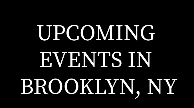 Events In Brooklyn, NY