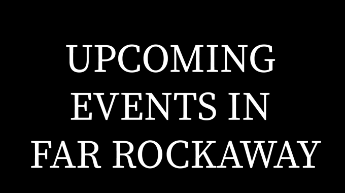 Events In Far Rockaway
