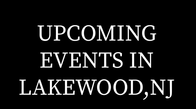 Events In Lakewood, NJ